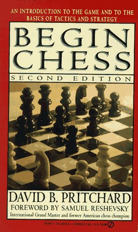 Begin Chess by David B. Pritchard