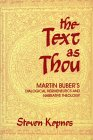 The Text as Thou: Martin Buber's Dialogical Hermeneutics and Narrative Theology