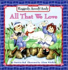 All That We Love by Patricia Hall