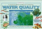 A Practical Guide To Creating And Maintaining Water Quality