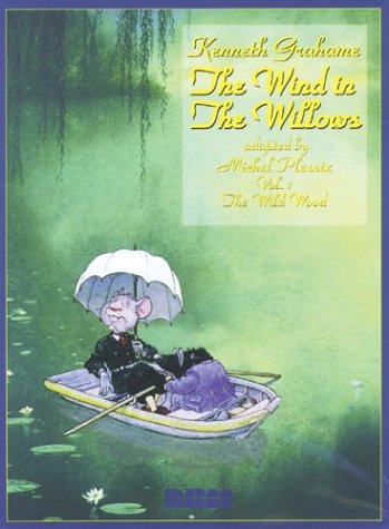 The Wind in the Willows by Michel Plessix