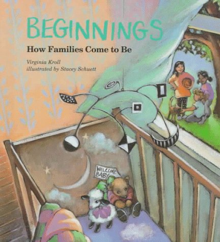 Beginnings: How Families Come to Be