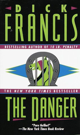 The Danger by Dick Francis
