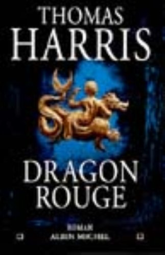 Dragon Rouge by Thomas Harris