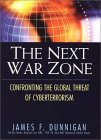 The Next War Zone: Confronting the Global Threat of Cyberterrorism