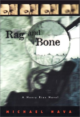 Rag and Bone by Michael Nava