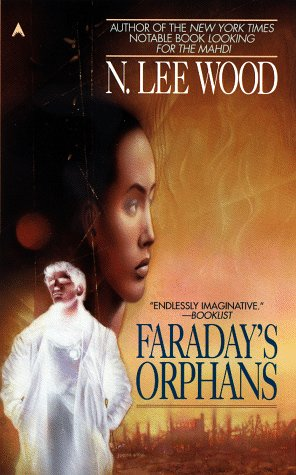 Faraday's Orphans by N. Lee Wood