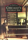 Chicago's Southeast Side (Images of America: Illinois)