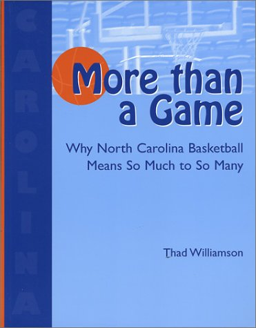 More Than a Game by Thad Williamson