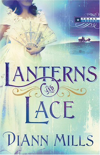 Lanterns and Lace by DiAnn Mills