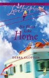 No Place Like Home (Love Inspired) (Mule Hollow, #3)