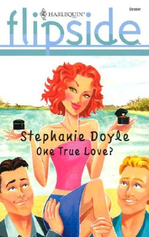One True Love? by Stephanie Doyle