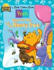 Winnie The Pooh And The Honey Tree by Mary Packard