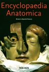 Encyclopædia Anatomica: A Complete Collection of Anatomical Waxes (Klotz)