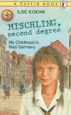 Mischling, second degree: my childhood in Nazi Germany Ilse Koehn
