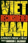 Vietnam Reconsidered: Lessons From A War