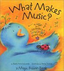What Makes Music: A Magic Ribbon Book (Magic Ribbon Books)