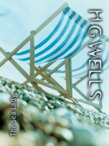 The Sea Lady by H.G. Wells