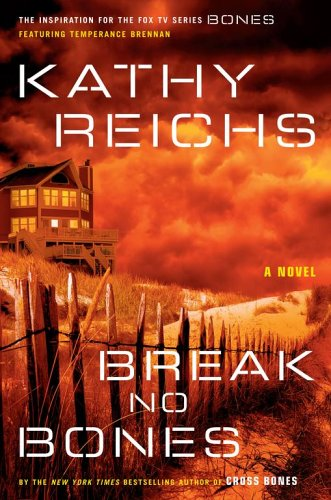 Break No Bones (Temperance Brennan #9)