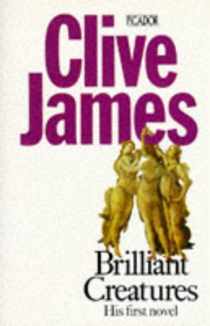 Clive James brilliant creatures