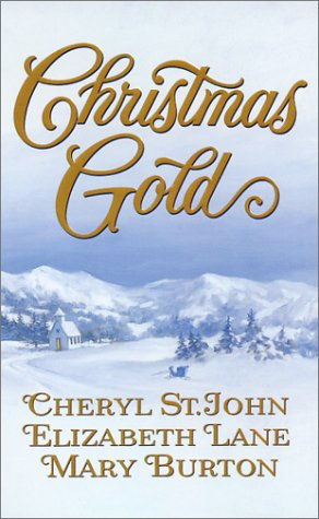 Christmas Gold by Cheryl St.John