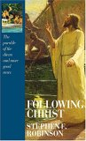 Following Christ by Stephen E. Robinson