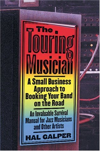 The Touring Musician by Hal Galper
