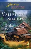 Valley Of Shadows (The Lakeview Series, #5) (Steeple Hill Love Inspired Suspense, #61)