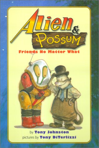 Alien And Possum: Friends No Matter What