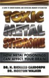 Toxic Metal Syndrome by H. Richard Casdorph