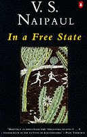 In a Free State and Other Stories by V.S. Naipaul