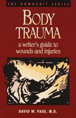 Body Trauma by David W. Page