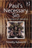 Paul's Necessary Sin: The Experience Of Liberation