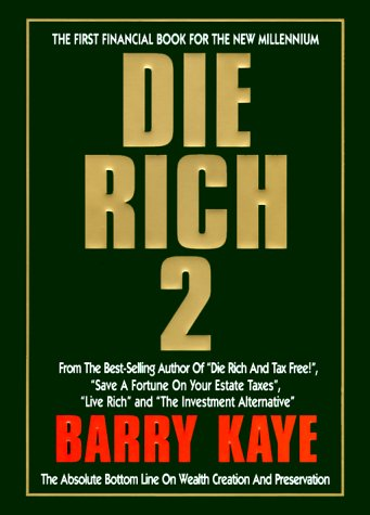 Die Rich 2 by Barry Kaye