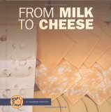 From Milk to Cheese (Start to Finish (Minneapolis, Minn.).)