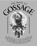 The Book Of Gossage by Bruce H. Bendinger