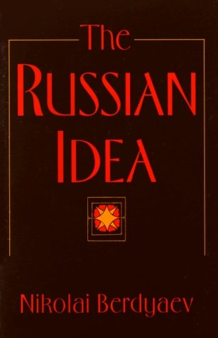 The Russian Idea by Nikolai A. Berdyaev