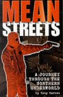 Mean Streets: A Journey Through the Northern Underworld