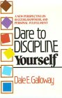Dare to Discipline Yourself