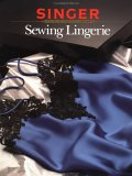Sewing Lingerie by Zoe A. Graul