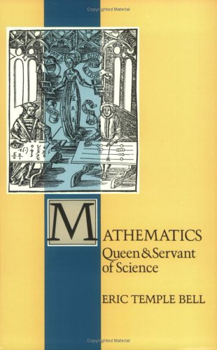 Mathematics: Queen and Servant of Science