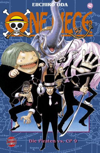 One Piece, Bd.42, Die Piraten vs. CP 9 by Eiichiro Oda