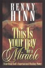 This Is Your Day For A Miracle: Experience Gods Supernatural Healing