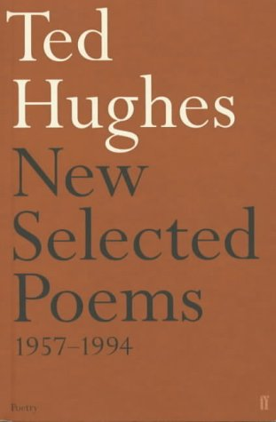 New Selected Poems, 1957-1994 by Ted Hughes