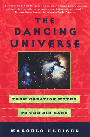 The Dancing Universe by Marcelo Gleiser