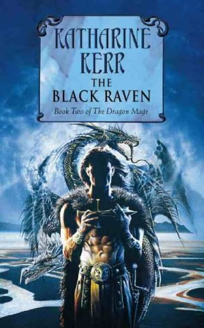 The Black Raven (Deverry, #10)(Dragon Mage, #2)