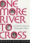 One More River To Cross by Walter Dean Myers