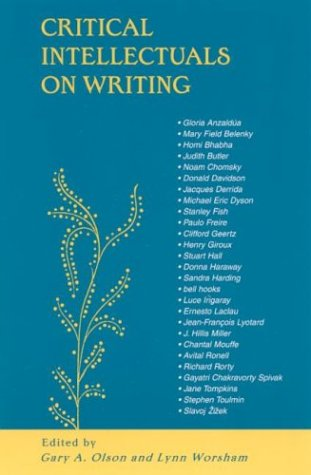 Critical Intellectuals on Writing by Gary A. Olson