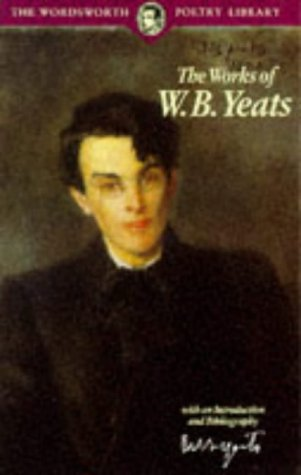 Download online for free The Works of W.B. Yeats (Wordsworth Poetry Library) iBook by W.B. Yeats