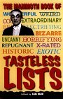 The Mammoth Book of Tasteless Lists